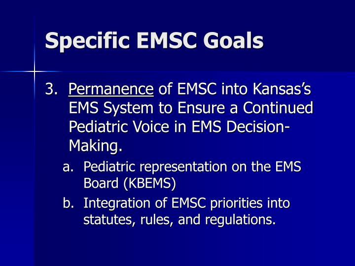 Specific EMSC Goals