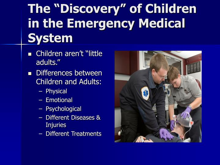 """The """"Discovery"""" of Children in the Emergency Medical System"""