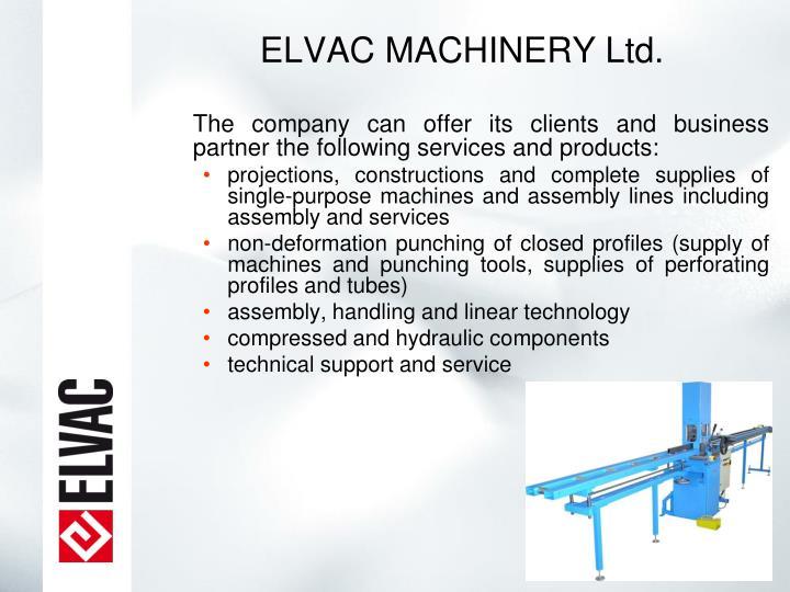 ELVAC MACHINERY Ltd.