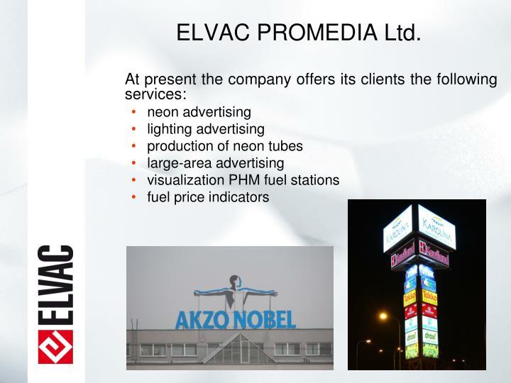 ELVAC PROMEDIA Ltd.