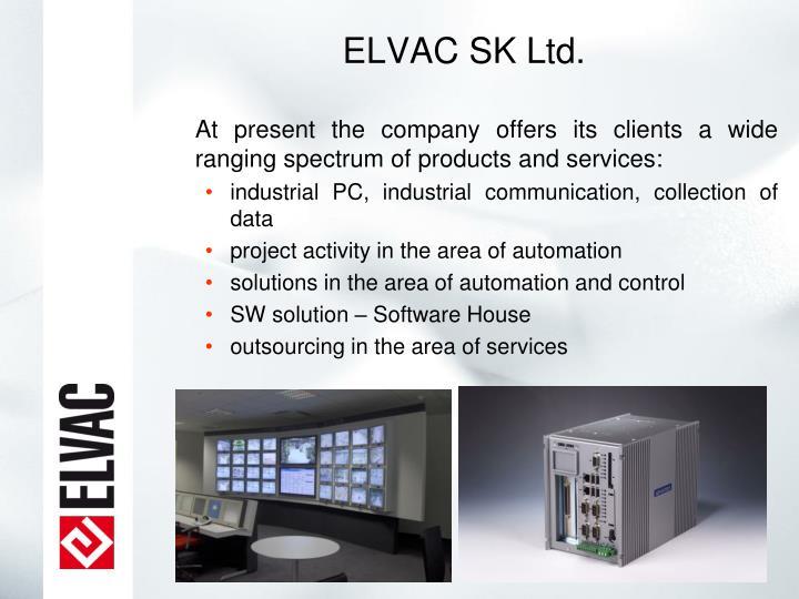 ELVAC SK Ltd.