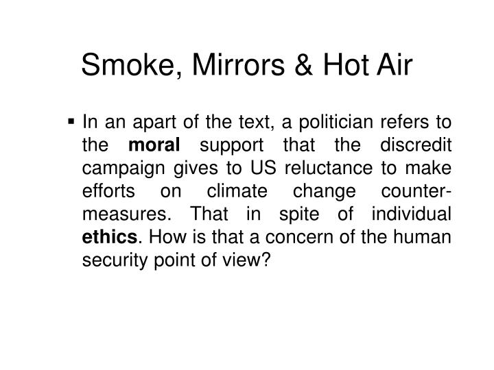 Smoke mirrors hot air1