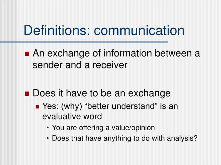 Definitions: communication