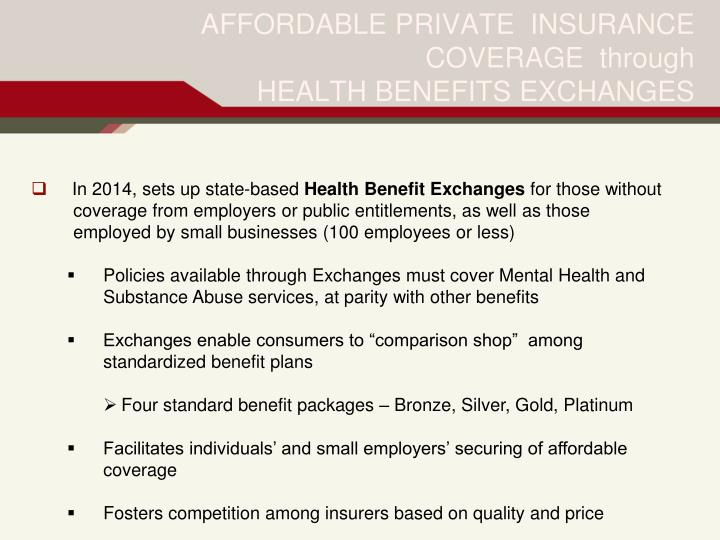 AFFORDABLE PRIVATE  INSURANCE COVERAGE  through