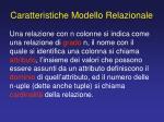 caratteristiche modello relazionale1