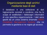 organizzazione degli archivi mediante basi di dati