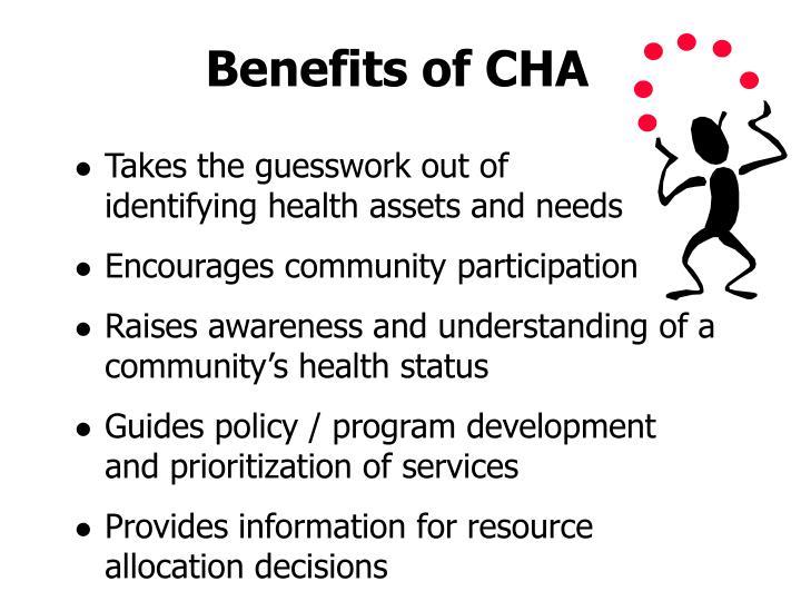 Benefits of CHA