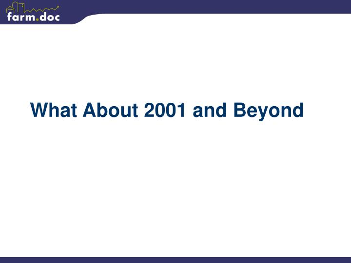 What About 2001 and Beyond