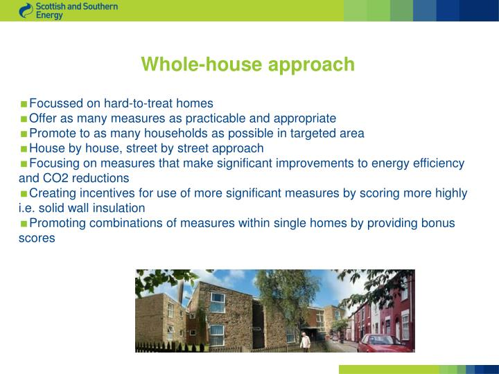 Whole-house approach