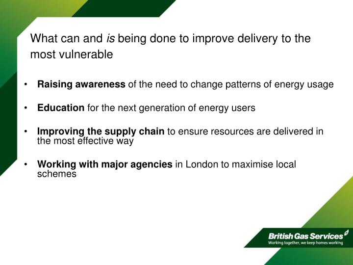 What can and is being done to improve delivery to the most vulnerable