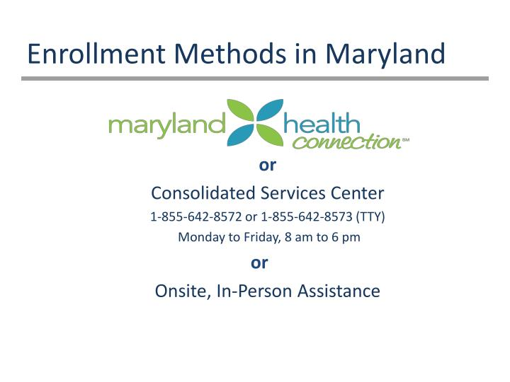 Enrollment Methods in Maryland
