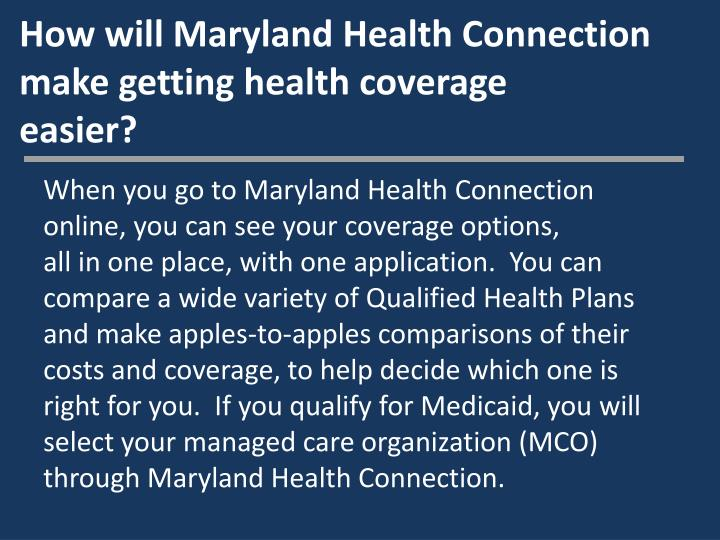 How will Maryland Health Connection make getting health coverage