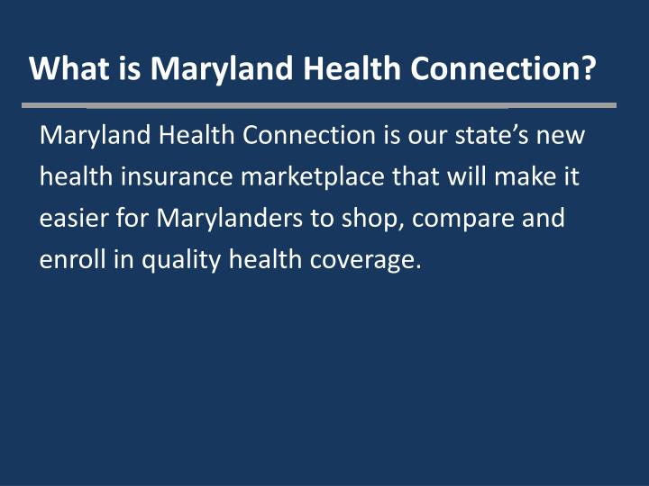 What is Maryland Health Connection?