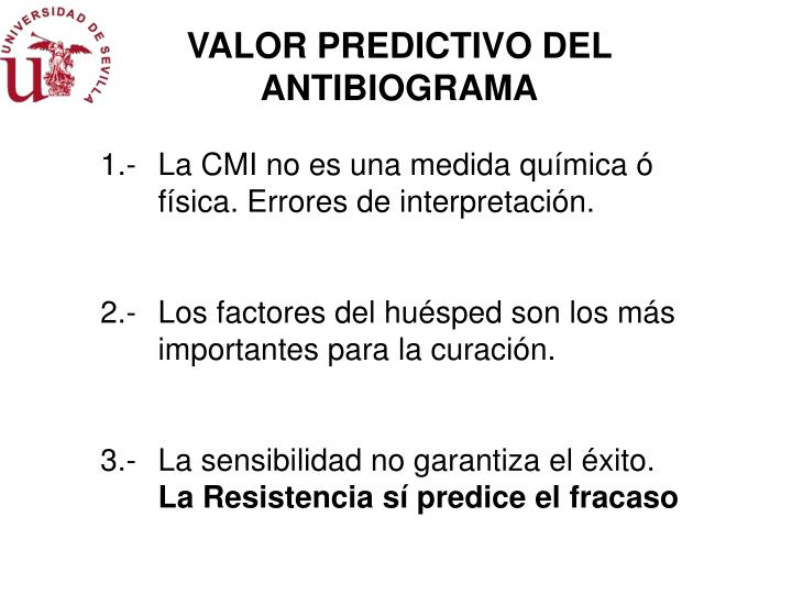 VALOR PREDICTIVO DEL ANTIBIOGRAMA