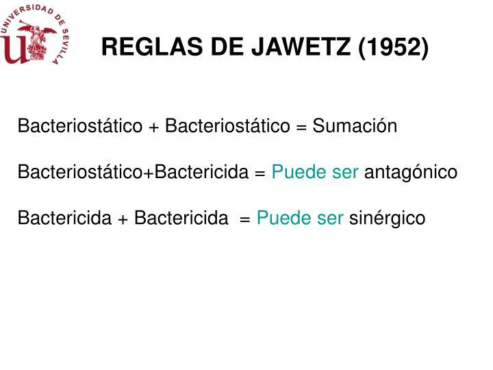 REGLAS DE JAWETZ (1952)