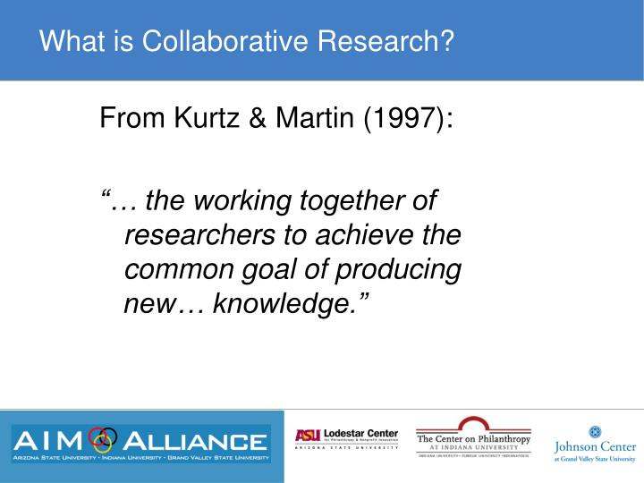 What is collaborative research