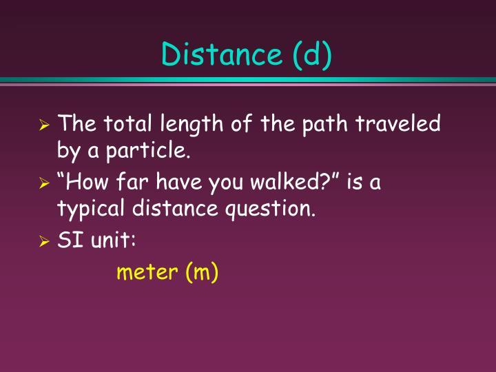 Distance (d)