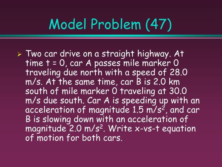 Model Problem (47)