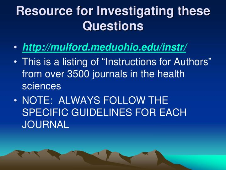 Resource for Investigating these Questions