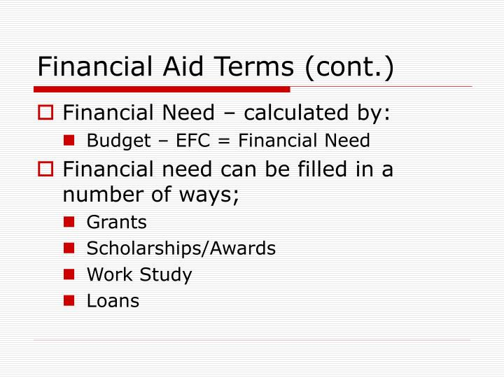 Financial Aid Terms (cont.)