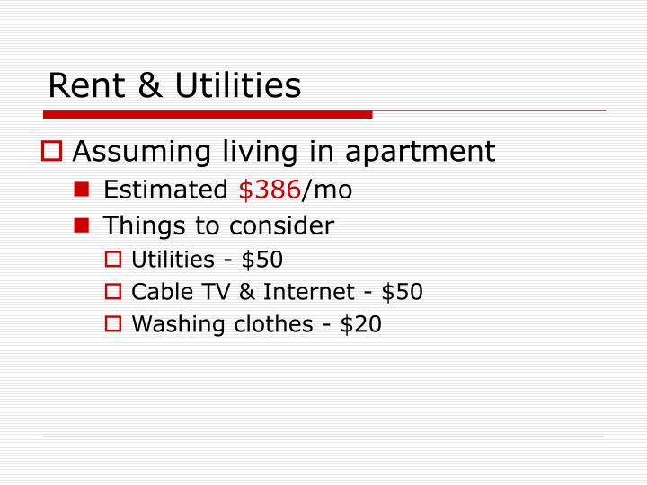 Rent & Utilities