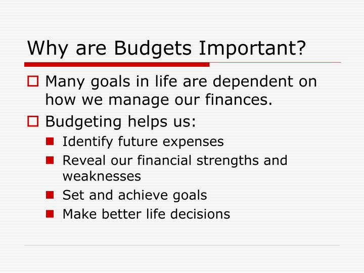 Why are Budgets Important?