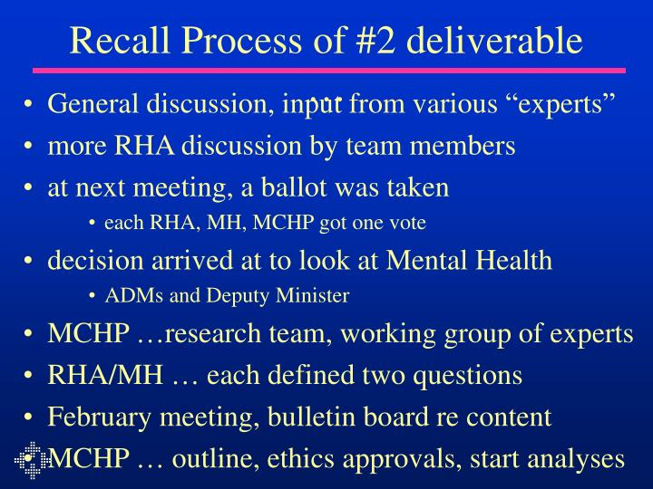 Recall Process of #2 deliverable …