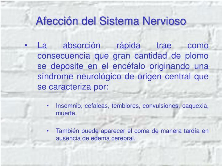 Afección del Sistema Nervioso