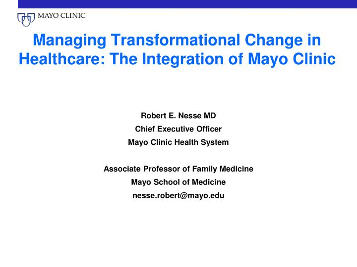 PPT - Managing Transformational Change in Healthcare: The