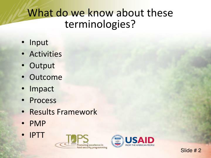 What do we know about these terminologies?