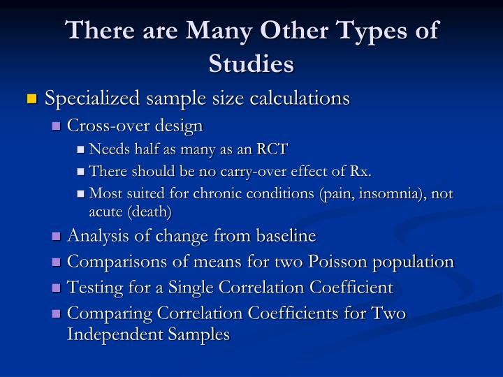 There are Many Other Types of Studies