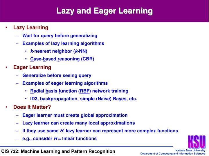 Lazy and Eager Learning