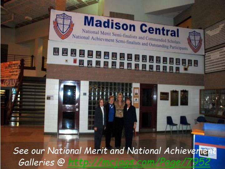 See our National Merit and National Achievement Galleries @