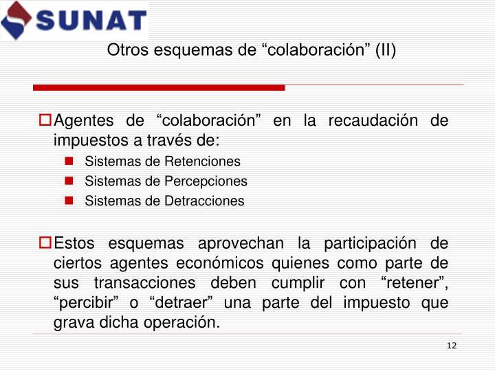 """Otros esquemas de """"colaboración"""" (II)"""