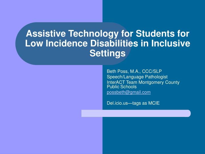 assistive technology for students for low incidence disabilities in inclusive settings n.