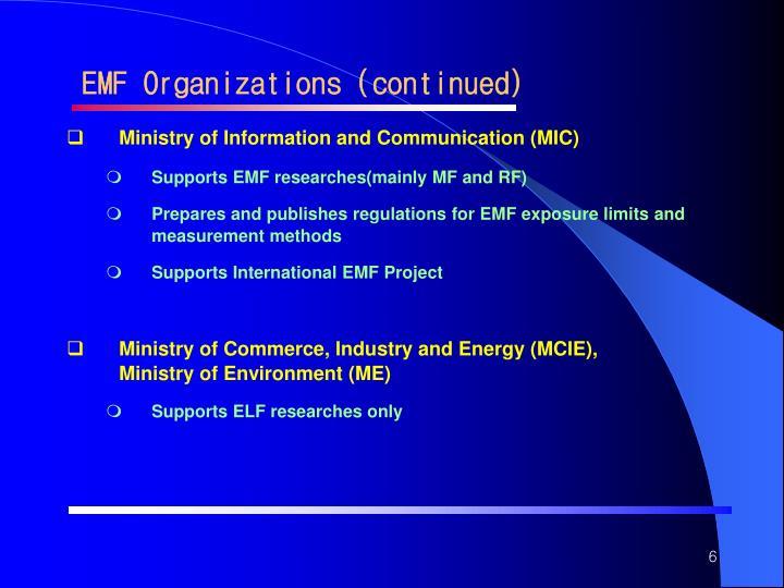 EMF Organizations (continued)