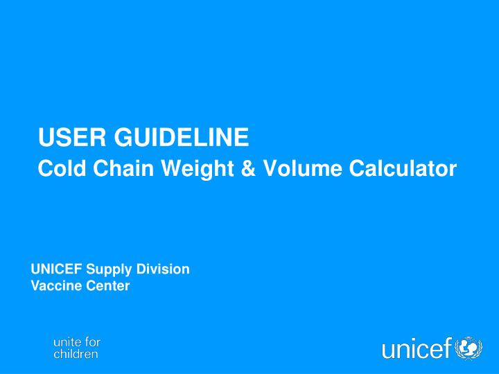 User guideline cold chain weight volume calculator