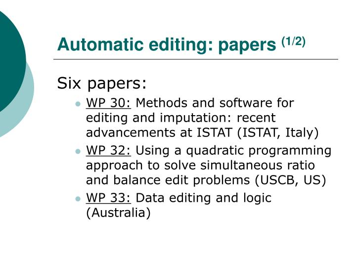 Automatic editing: papers