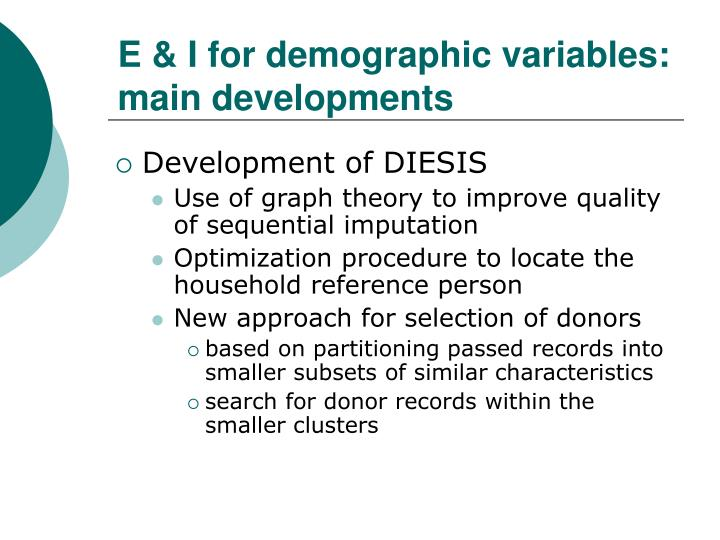 E & I for demographic variables: