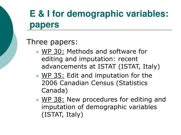 E & I for demographic variables: papers