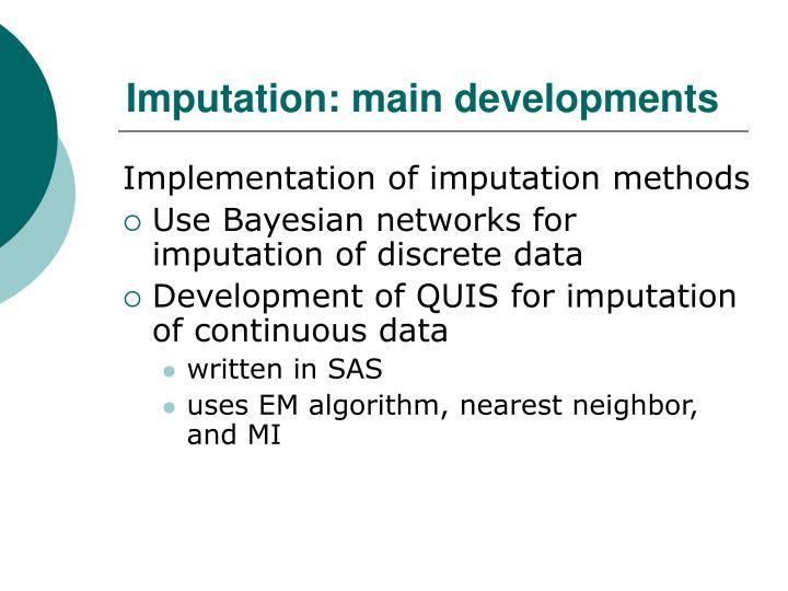 Imputation: main developments