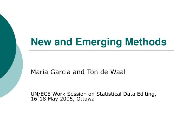 New and emerging methods