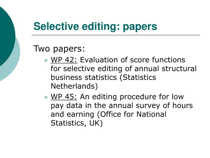 Selective editing: papers
