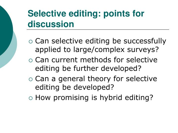 Selective editing: points for discussion