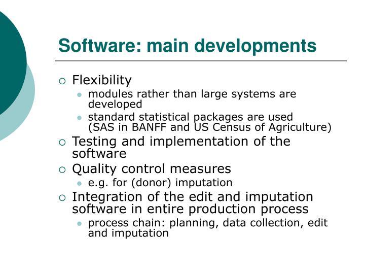 Software: main developments