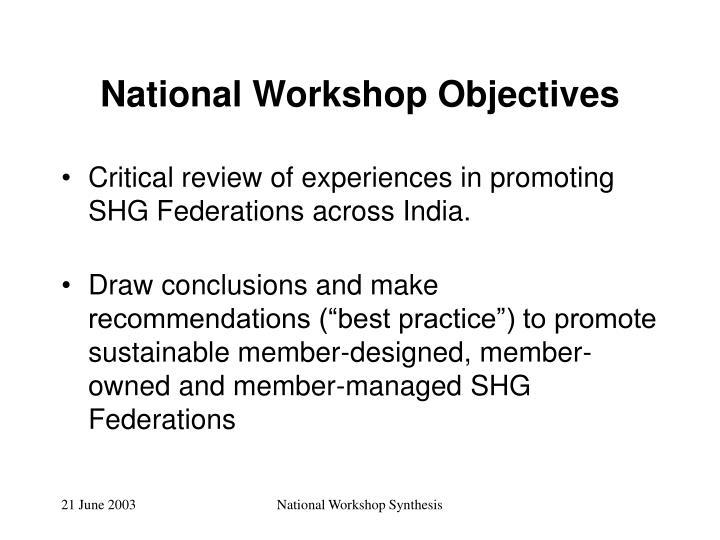 National workshop objectives