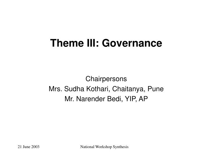 Theme III: Governance