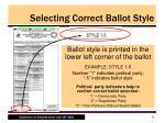 selecting correct ballot style3