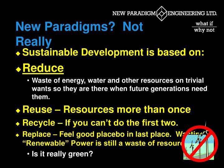 New Paradigms?  Not Really