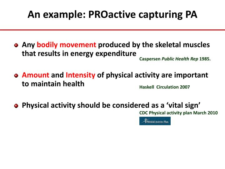 An example: PROactive capturing PA